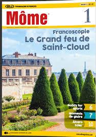 Môme French magazine - Level: B1 - French II - III High School