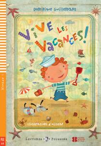 Vive les vacances! (Livre + CD).