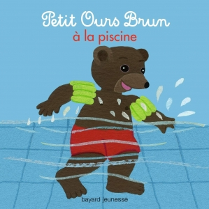 French books on line for children teens adults - Petit ours brun piscine ...