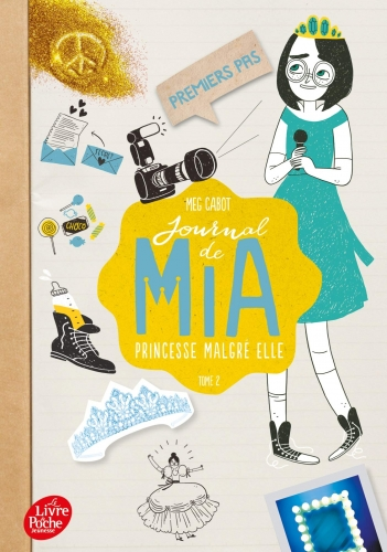 Journal De Mia Princesse Malgr Elle Tome 2 Premiers Pas French Books For Children And Teens